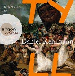 Tyll, 9 Audio-CDs - Kehlmann, Daniel