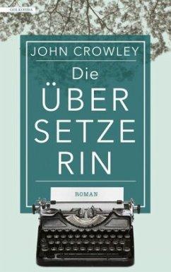Die Übersetzerin - Crowley, John