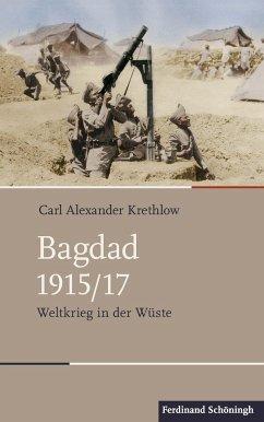 Bagdad 1915/17 - Krethlow, Carl A.