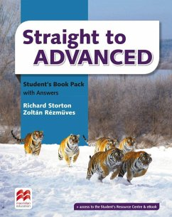 Straight to Advanced. Student's Book with 2 Audio-CDs and Webcode - Storton, Richard; Rézmüves, Zoltán