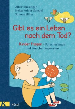 Gibt es ein Leben nach dem Tod? (eBook, ePUB) - Biesinger, Albert; Kohler-Spiegel, Helga