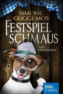 Festspielschmaus (eBook, ePUB)