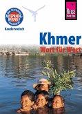 Khmer - Wort für Wort (für Kambodscha): Kauderwelsch-Sprachführer von Reise Know-How (eBook, ePUB)