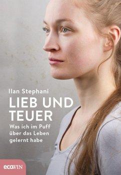 Lieb und teuer (eBook, ePUB) - Stephani, Ilan