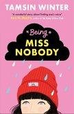 Being Miss Nobody (eBook, ePUB)