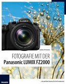 Fotografie mit der Panasonic LUMIX FZ2000 (eBook, ePUB)