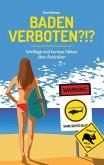 Baden verboten?!? (eBook, ePUB)