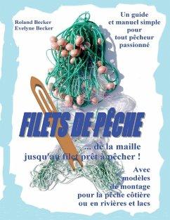 Filets de pêche, ... de la maille jusqu'au filet prêt à pêcher ! (eBook, ePUB)
