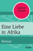 Eine Liebe in Afrika (eBook, ePUB)