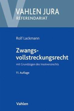 Zwangsvollstreckungsrecht - Lackmann, Rolf