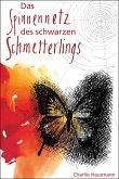 Das Spinnennetz des Schwarzen Schmetterlings (eBook, ePUB)