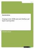 Doping in der DDR und sein Einfluss auf Sport und Sportler