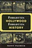 Forgotten Hollywood Forgotten History (eBook, ePUB)