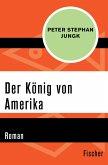 Der König von Amerika (eBook, ePUB)