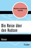 Die Reise über den Hudson (eBook, ePUB)