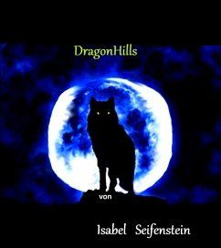 DragonHills (eBook, ePUB) - Seifenstein, Isabel