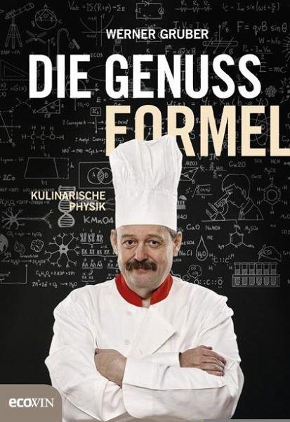 Die Genussformel - Gruber, Werner