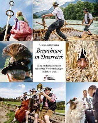 Brauchtum in Österreich - Bittermann, Gundi