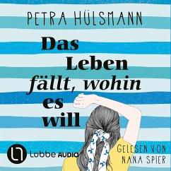 Das Leben fällt, wohin es will (Gekürzt) (MP3-Download) - Hülsmann, Petra