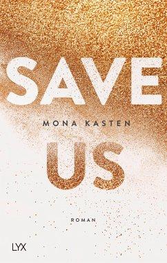 Save Us / Maxton Hall Bd.3 - Kasten, Mona