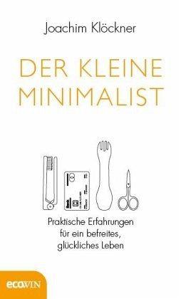 Der kleine Minimalist - Klöckner, Joachim