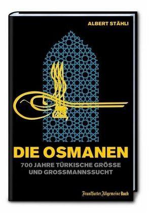 Die Osmanen - Stähli, Alberg