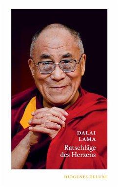Ratschläge des Herzens - Dalai Lama XIV.