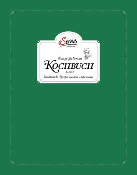 Das große Servus Kochbuch 2 - Korda, Uschi; Rieder, Alexander