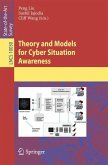 Theory and Models for Cyber Situation Awareness