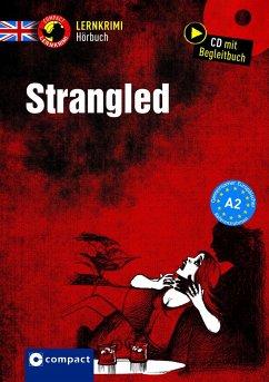 Strangled, Audio-CD - Romer, Alison