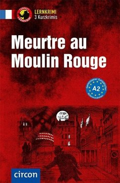Meurtre au Moulin Rouge - Gaulin, Aleth; Luksch, Rosemary
