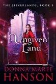 Ungiven Land (The Silverlands, #3) (eBook, ePUB)