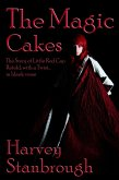 The Magic Cakes: The Story of Little Red Cap Retold, with a Twist... in Blank Verse (eBook, ePUB)