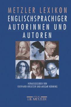 Metzler Lexikon englischsprachiger Autorinnen und Autoren (eBook, PDF)