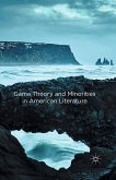 Game Theory and Minorities in American Literature (eBook, PDF)