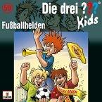 Fußballhelden / Die drei Fragezeichen-Kids Bd.59 (1 Audio-CD)