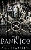 The Bank Job (A Seventeen Series Short Story #6) (eBook, ePUB)