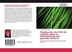 Producción de FVH de cebada para la alimentació...