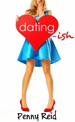 Dating-ish (eBook, ePUB)