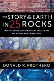 Story of the Earth in 25 Rocks