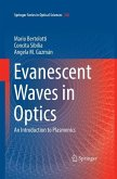 Evanescent Waves in Optics