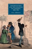 English Fiction and the Evolution of Language, 1850-1914