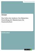 Das Leben der Anderen. Zur filmischen Darstellung des Ministeriums für Staatssicherheit (eBook, PDF)