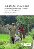 Indigenous Knowledge: Enhancing Its Contribution to Natural Resources Management