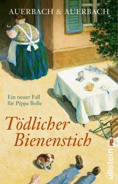 Tödlicher Bienenstich / Pippa Bolle Bd.7 - Auerbach & Auerbach