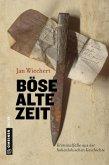Böse alte Zeit (eBook, ePUB)