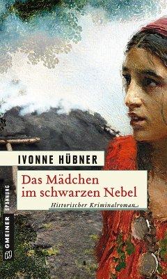 Das Mädchen im schwarzen Nebel (eBook, ePUB) - Hübner, Ivonne