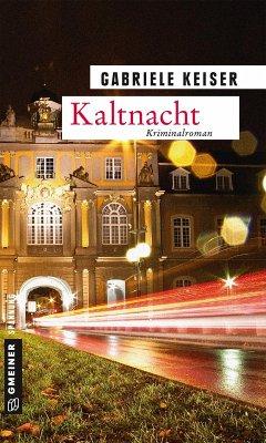 Kaltnacht / Franca Mazzari Bd.6 (eBook, ePUB) - Keiser, Gabriele