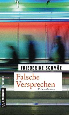 Falsche Versprechen / Kea Laverde Bd.8 (eBook, ePUB) - Schmöe, Friederike