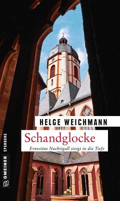 Schandglocke / Ernestine Nachtigall Bd.4 (eBook, ePUB) - Weichmann, Helge